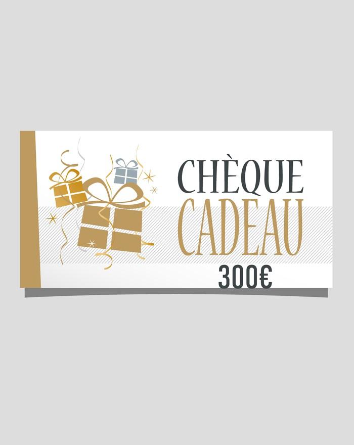 Chèque cadeau de 300 €